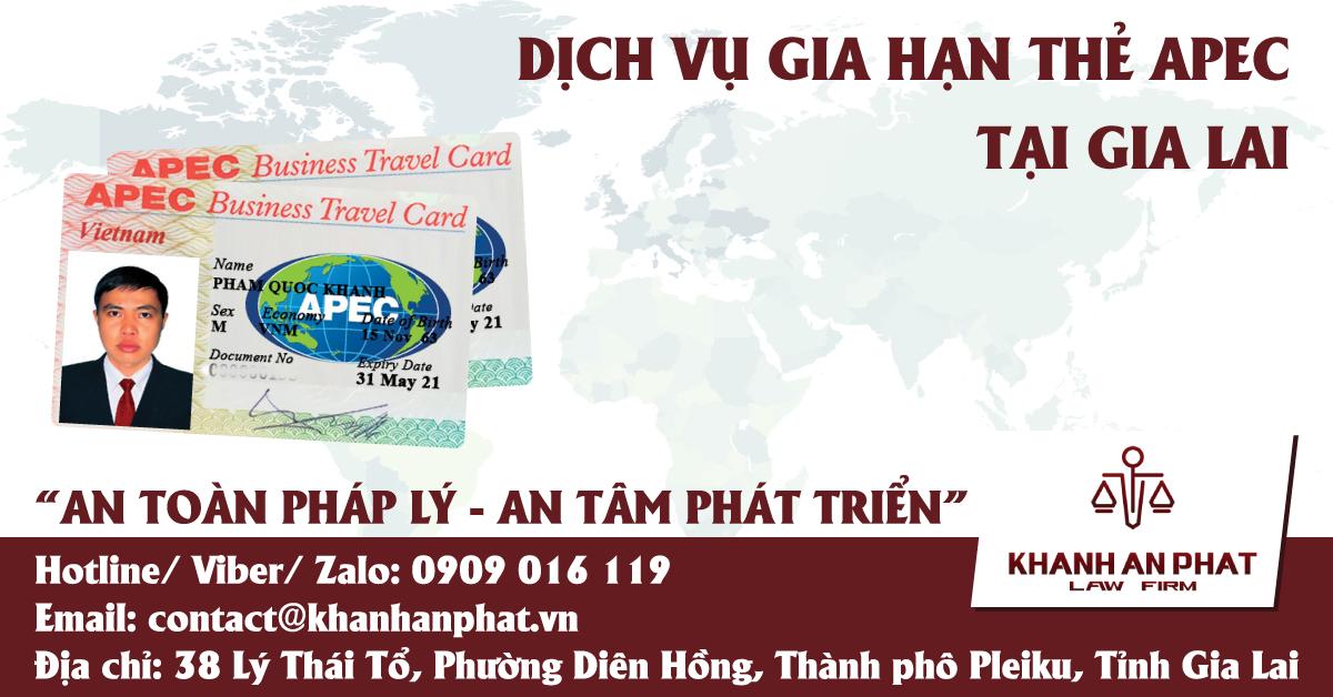 DỊCH VỤ GIA HẠN THẺ APEC TẠI GIA LAI - (HOTLINE 0909 016 119 - MR KHÁNH)